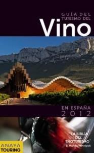 Guía del Turismo del Vino en España 2012